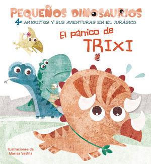 EL PANICO DE TRIXI (VVKIDS)