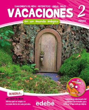 VACACIONES 2 PRIMARIA MUNDO MÁGICO