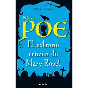 EL EXTRAÑO CRIMEN DE MARY ROGET