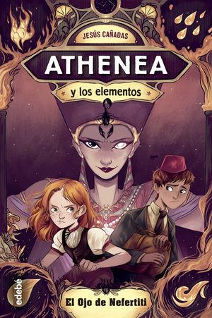 EL OJO DE NEFERTITI ATHENEA Y LOS ELEMENTOS