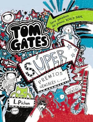6 TOM GATES - SÚPER PREMIOS GENIALES (... O NO)