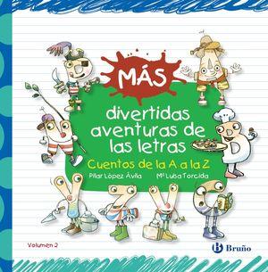 MÁS DIVERTIDAS AVENTURAS DE LAS LETRAS