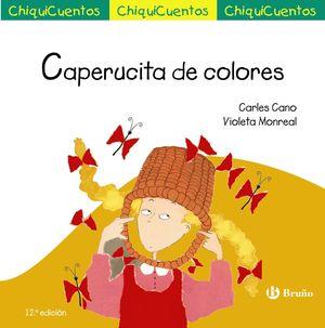 8 CAPERUCITA DE COLORES / CHIQUICUENTOS