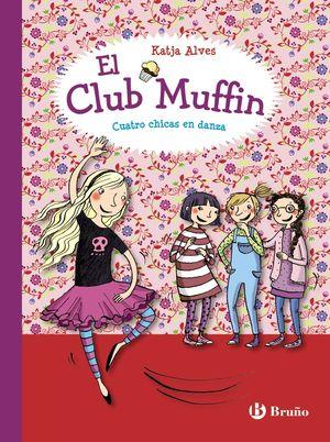 2 EL CLUB MUFFIN: CUATRO CHICAS EN DANZA