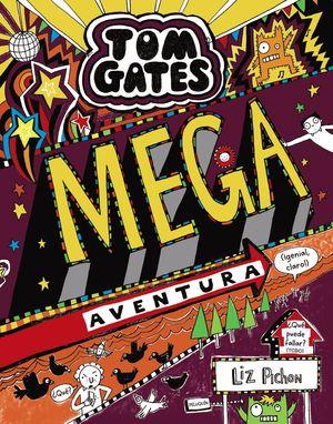 13 TOM GATES: MEGA AVENTURA (¡GENIAL, CLARO!)