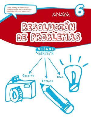 RESOLUCIÓN DE PROBLEMAS 6 VISUAL MENTE