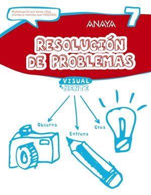 RESOLUCIÓN DE PROBLEMAS 7 VISUAL MENTE