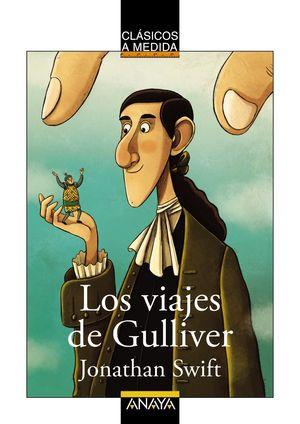 LOS VIAJES DE GULLIVER - CLASICOS A MEDIDA -