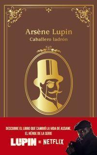 ARSENE LUPIN . CABALLERO LADRON