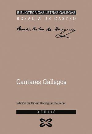 CANTARES GALLEGOS - ROSALIA DE CASTRO - XERAIS