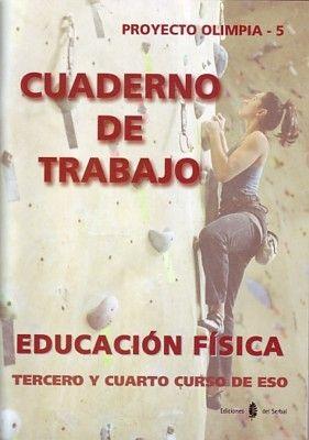 EDUCACION FISICA PROYECTO OLIMPIA 5 CUADERNO DE TRABAJO 3º/4º ESO - SERBAL