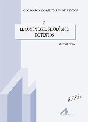 EL COMENTARIO FILOLÓGICO DE TEXTOS