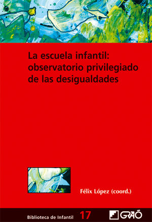 LA ESCUELA INFANTIL: OBSERVATORIO PRIVILEGIADO DE LAS DESIGUALDADES