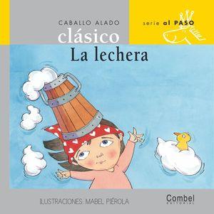 LA LECHERA / COLECCION CABALLO ALADO CLASICO SERIE EL PASO
