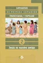 CATEQUESIS.PRIMERA COMUNION.2 (JESUS ES NUESTRO AM