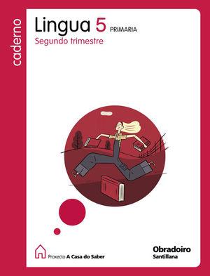 CADERNO LINGUA GALEGA 5- 2 TRIMESTRE- A CASA DO SABER