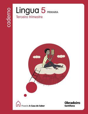CADERNO LINGUA GALEGA 5-3 TRIMESTRE - A CASA D