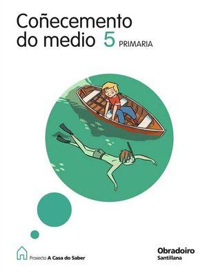 E.P.-COÑECEMENTO DO MEDIO 5º (G) (2009) - A CASA D