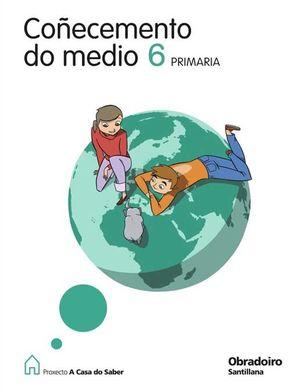 COÑECEMENTO DO MEDIO 6º (G) (2009) - A CASA D
