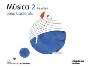 MUSICA 2 PRIMARIA CANTARELA (G) (2009) - A CASA DO SA