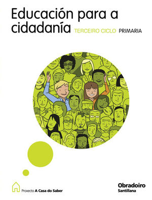 EDUCACION PARA A CIDADANIA TERCEIRO CICLO PRIMARIA A CASA DO SABER GALLEGO OBRAD