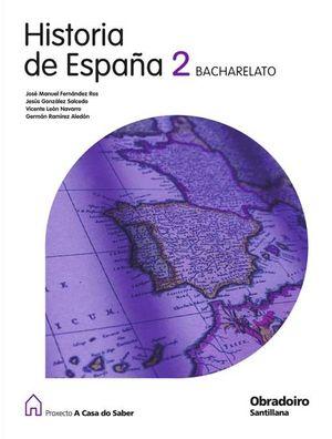 2º BACH.-HISTORIA DE ESPAÑA 2 (G) (2009) - A CASA