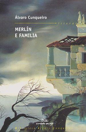 1.MERLIN E FAMILIA.(LITERARIA BIBL.ALVARO CUNQUEIR