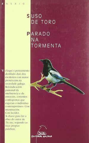 PARADO NA TORMENTA. SUSO DE TORO. GALAXIA