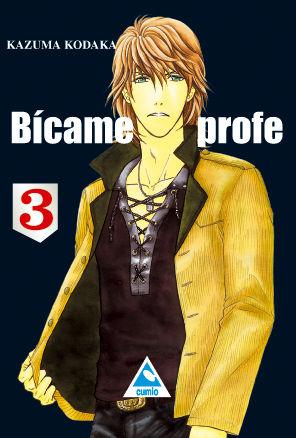 BICAME PROFE 3.(KAZUMA KODAKA)