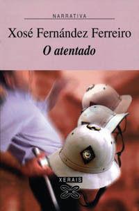ATENTADO, O. XERAIS