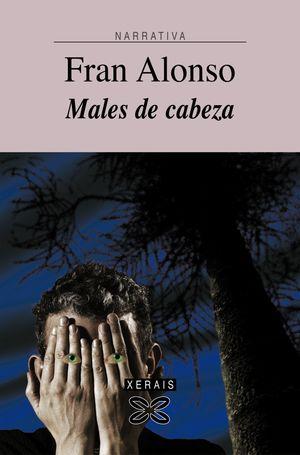 MALES DE CABEZA.XERAIS