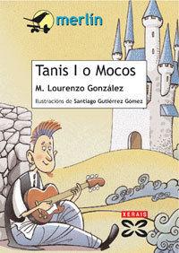 87.TANIS I,O MOCOS/MERLIN 11 ANOS