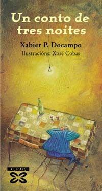 UN CONTO DE TRES NOITES - XERAIS - XABIER P. DOCAMPO