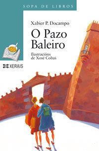 O PAZO BALEIRO - XERAIS - XABIER P.DOCAMPO