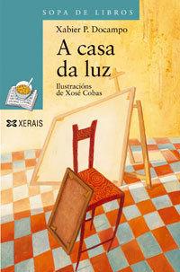 A CASA DA LUZ / SOPA DE LIBROS XERAIS / XABIER P. DOCAMPO