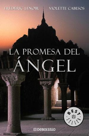PROMESA DEL ANGEL. FREDERIC LENOIR, VIOLET CABESOS. DEBOLSILLO