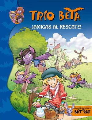 3 TRIO BETA AMIGAS AL RESCATE