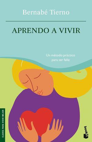 APRENDO A VIVIR. BOOKET. BERNABE TIERNO/CLAVES PARA VIVIR MEJOR