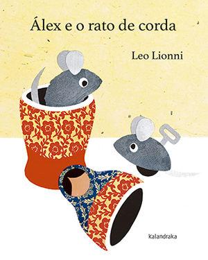 ÁLEX E O RATO DE CORDA
