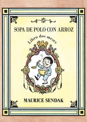 SOPA DE POLO CON ARROZ, LIBRO DOS MESES