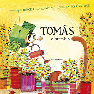 TOMÁS, O BROMISTA