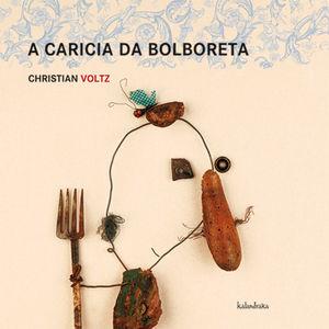 (G).A CARICIA DA BOLBORETA.(DEMADEMORA)