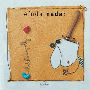 (G).AINDA NADA?.(DEMADEMORA)