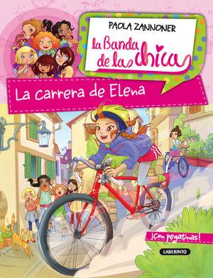 LA CARRERA DE ELENA / LA BANDA DE LAS CHICAS