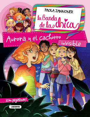 AURORA Y EL CACHORRO INVISIBLE / LA BANDA DE LAS CHICAS