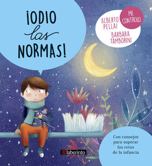 ODIO LAS NORMAS - PEQUEÑOS GRANDES RETOS - LIBRO DE EMOCIONES