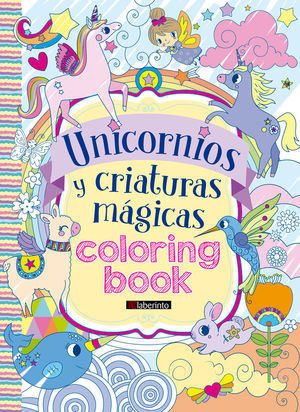 UNICORNIOS Y CRIATURAS MÁGICAS COLORING BOOK
