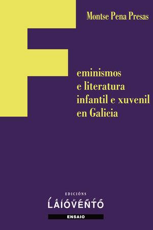 FEMINISMOS E LITERATURA INFANTIL E XUVENIL EN GALICIA
