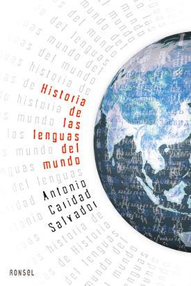 HISTORIAS DE LAS LENGUAS DEL MUNDO / RONSEL