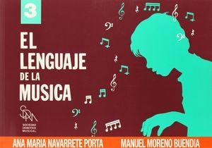 EL LENGUAJE DE LA MUSICA 3 - ANA MARIA NAVARRETE - SDM